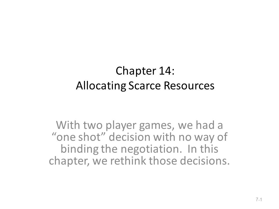Chapter 14: Allocating Scarce Resources