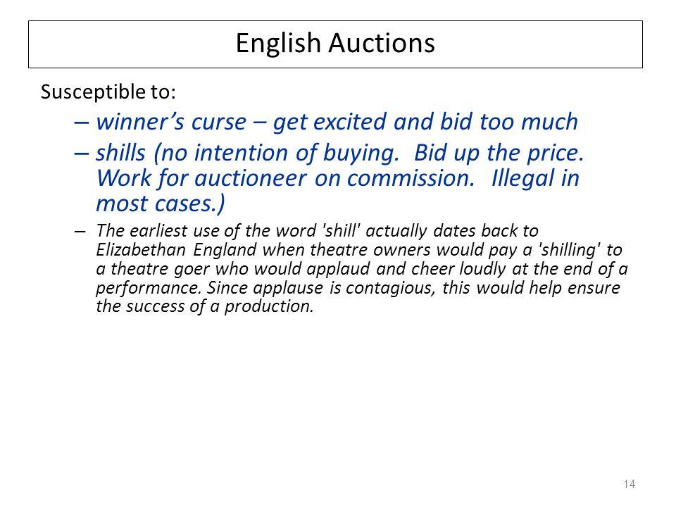 English Auctions winner's curse – get excited and bid too much