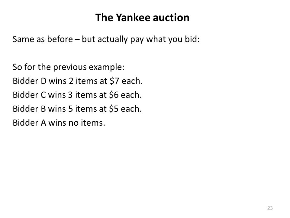 The Yankee auction