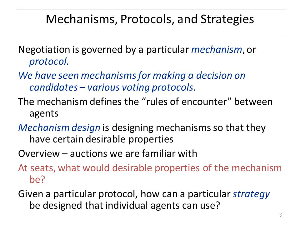 Mechanisms, Protocols, and Strategies