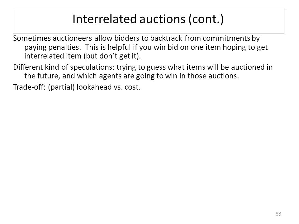 Interrelated auctions (cont.)