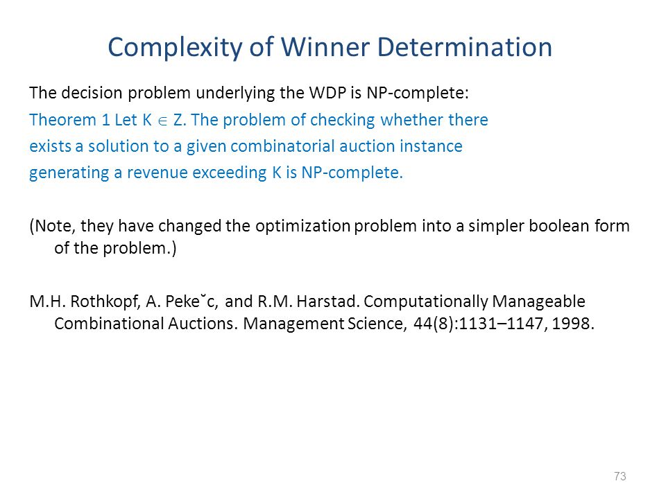 Complexity of Winner Determination