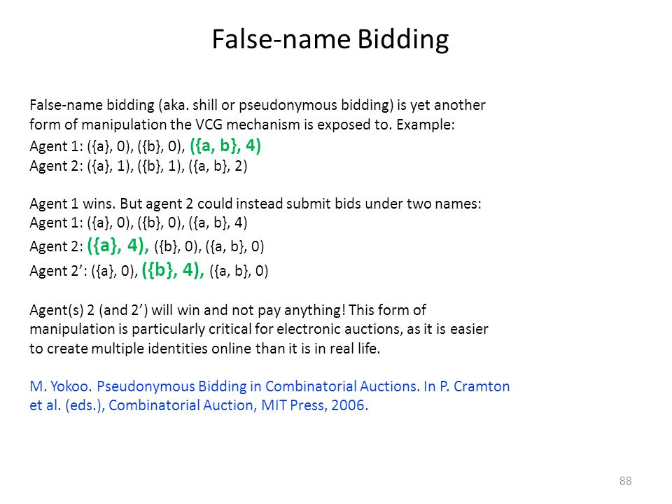False-name Bidding