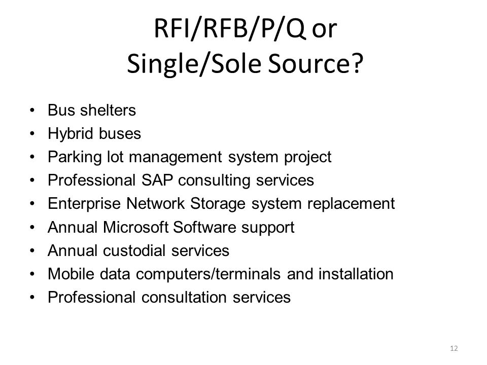 RFI/RFB/P/Q or Single/Sole Source
