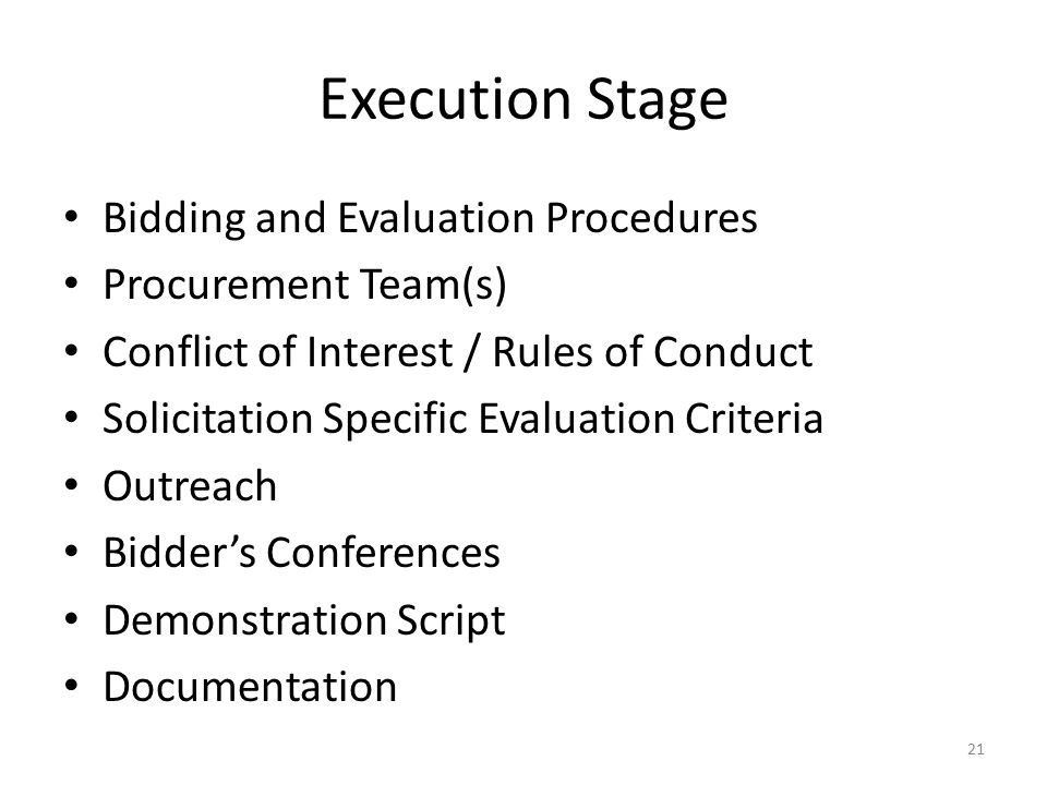 Execution Stage Bidding and Evaluation Procedures Procurement Team(s)