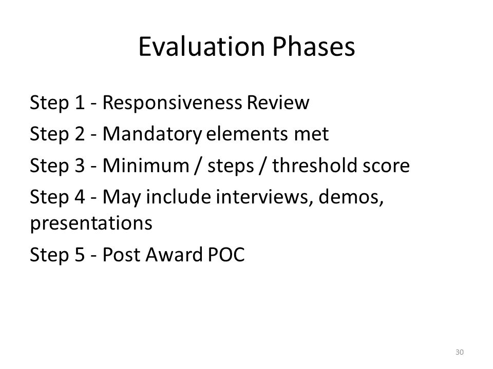 Evaluation Phases Step 1 - Responsiveness Review