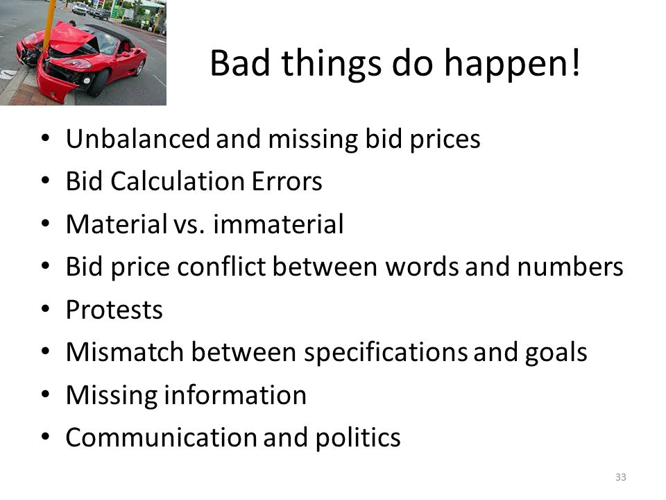 Bad things do happen! Unbalanced and missing bid prices