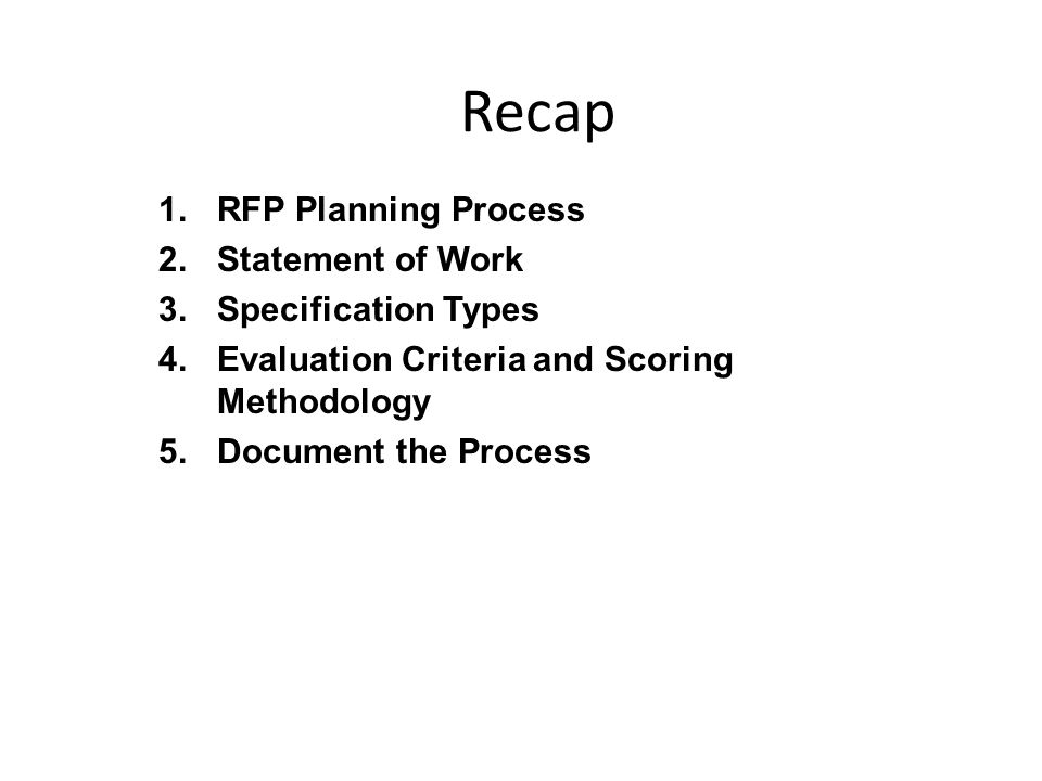 Recap RFP Planning Process Statement of Work Specification Types