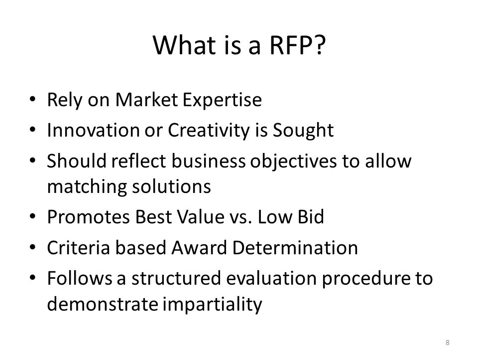 What is a RFP Rely on Market Expertise