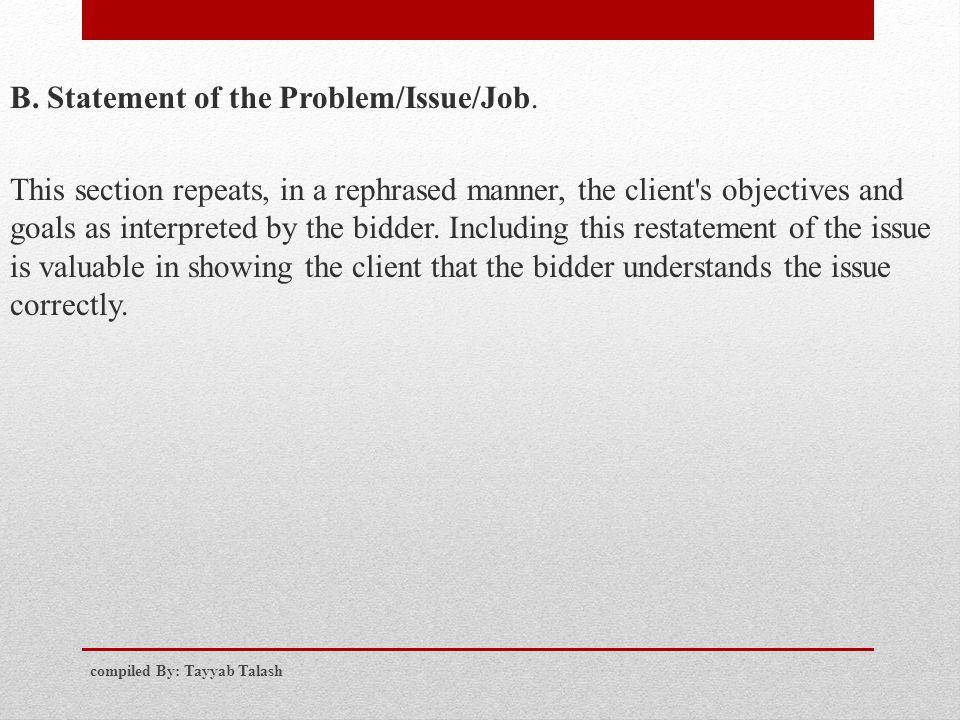 B. Statement of the Problem/Issue/Job