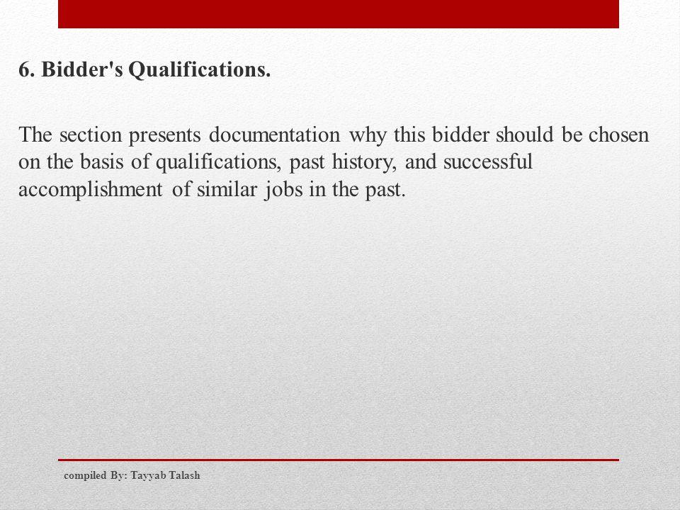 6. Bidder s Qualifications