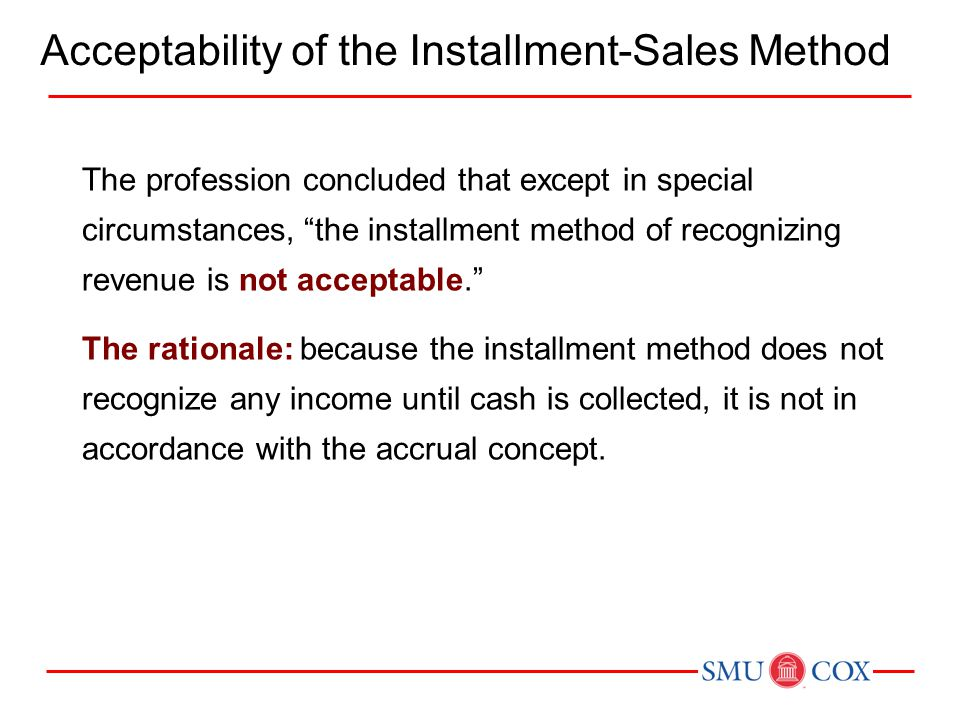 Acceptability of the Installment-Sales Method
