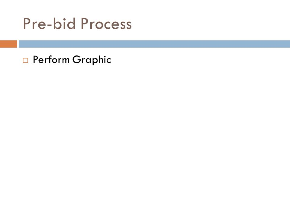 Pre-bid Process Perform Graphic