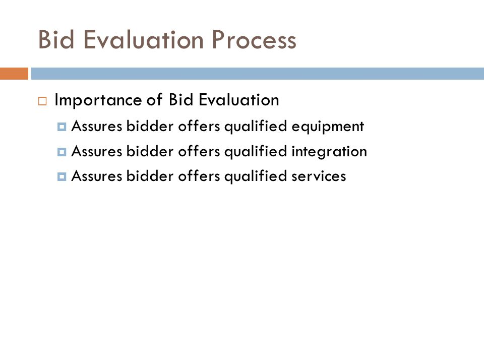 Bid Evaluation Process