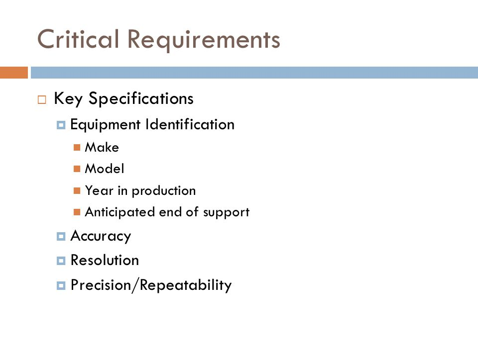 Critical Requirements