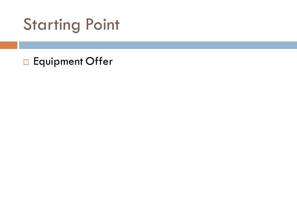 Starting Point Equipment Offer