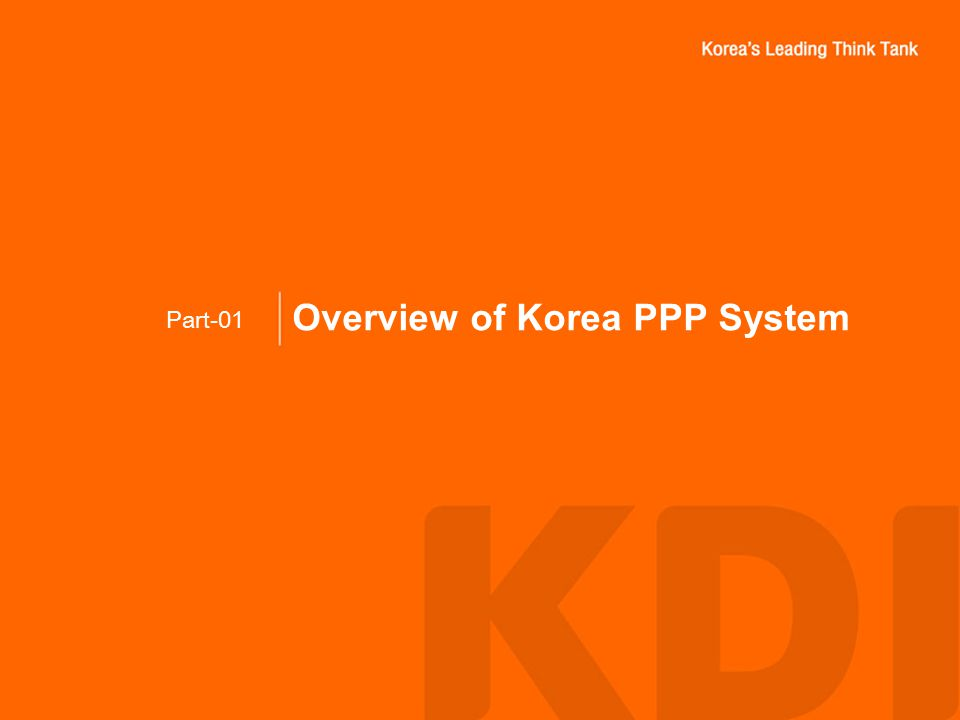 Overview of Korea PPP System