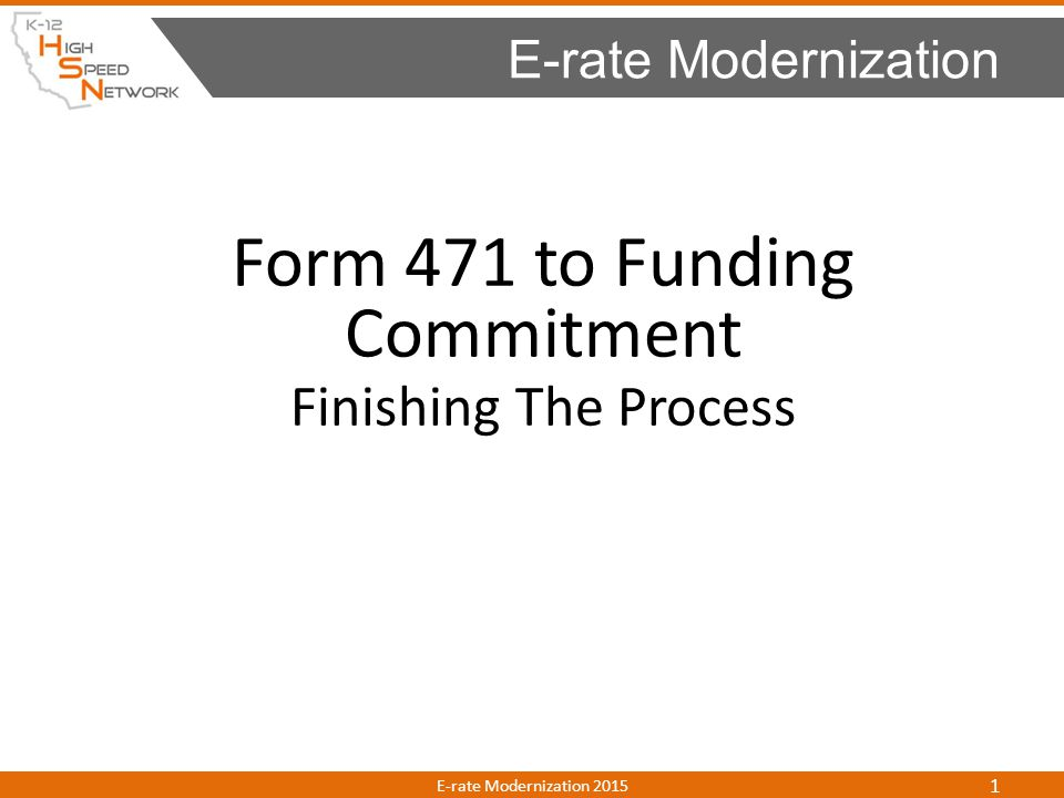 Form 471 to Funding Commitment