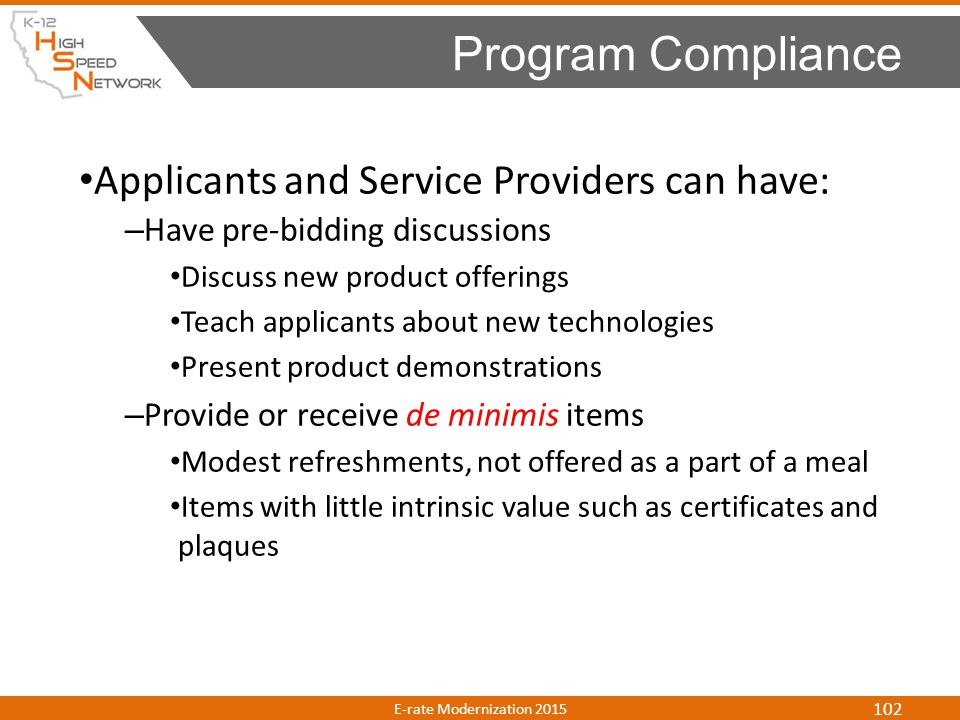 Program Compliance Applicants and Service Providers can have: