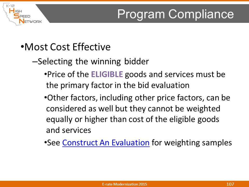 Program Compliance Most Cost Effective Selecting the winning bidder