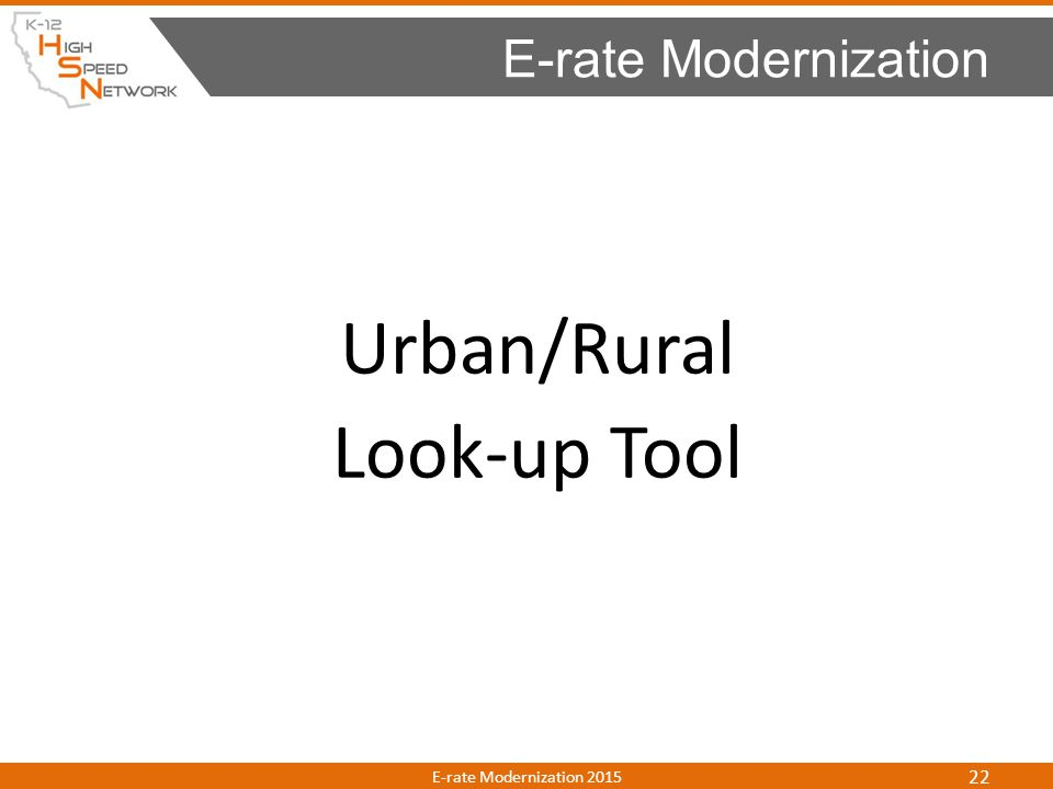 Urban/Rural Look-up Tool E-rate Modernization