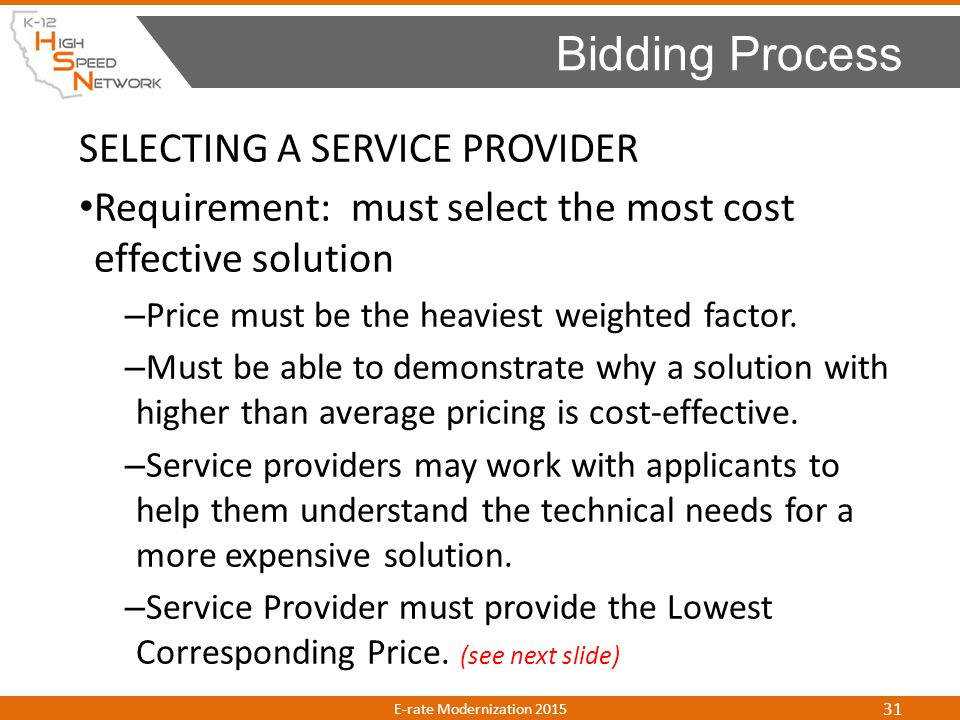 Bidding Process SELECTING A SERVICE PROVIDER