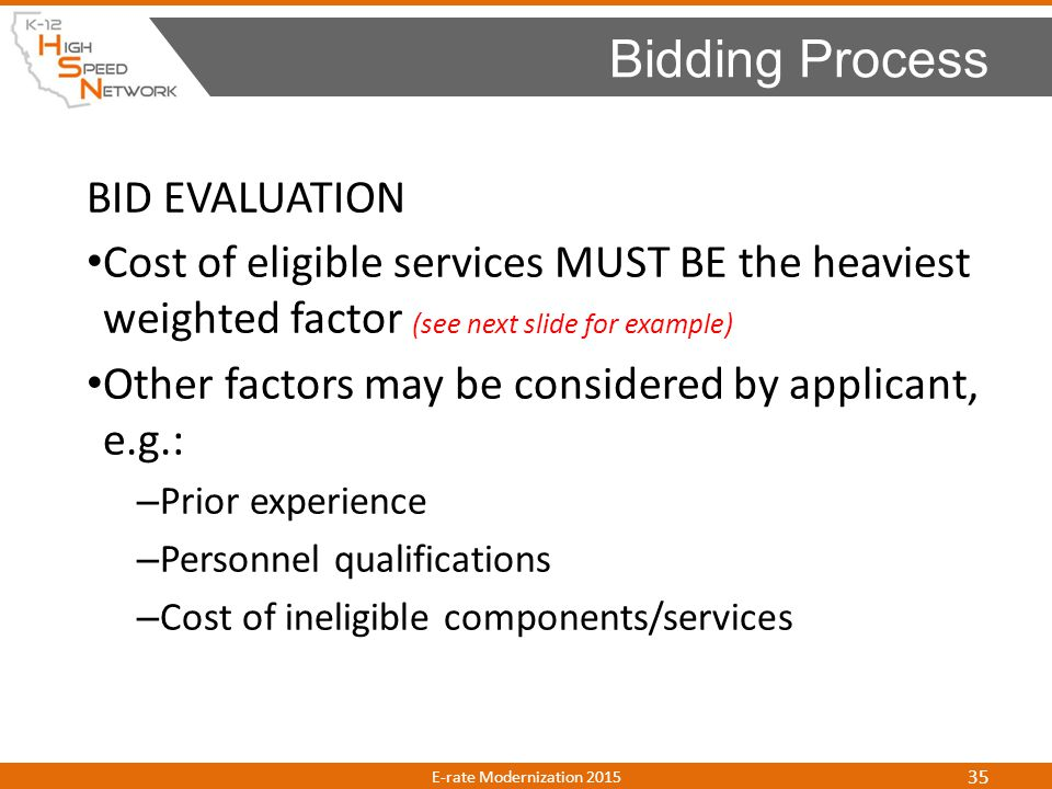 Bidding Process BID EVALUATION