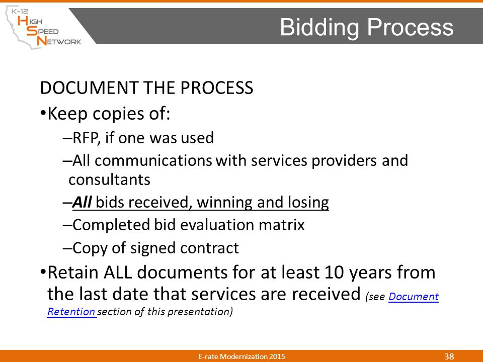 Bidding Process DOCUMENT THE PROCESS Keep copies of: