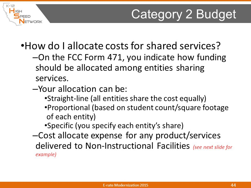 Category 2 Budget How do I allocate costs for shared services