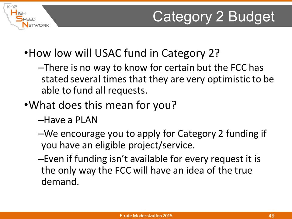 Category 2 Budget How low will USAC fund in Category 2