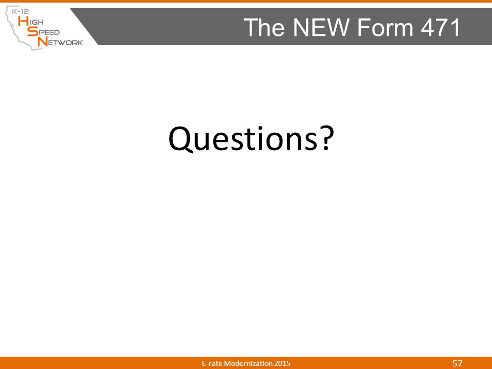 The NEW Form 471 Questions E-rate Modernization 2015