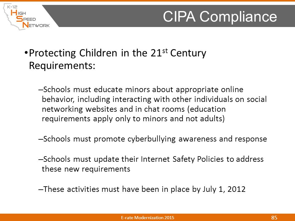 CIPA Compliance Protecting Children in the 21st Century Requirements: