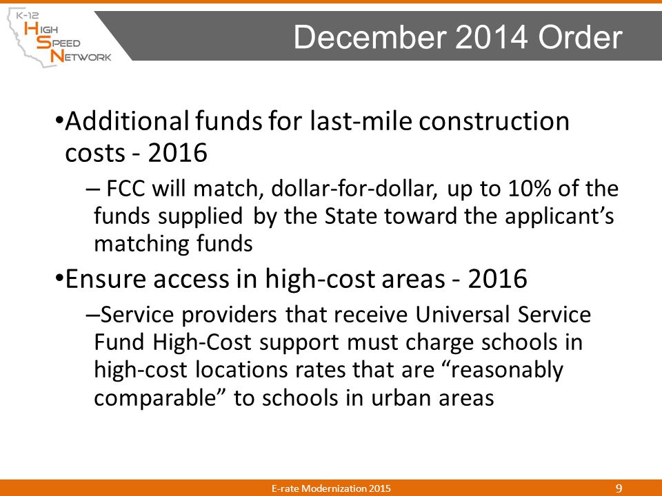 December 2014 Order Additional funds for last-mile construction costs - 2016.