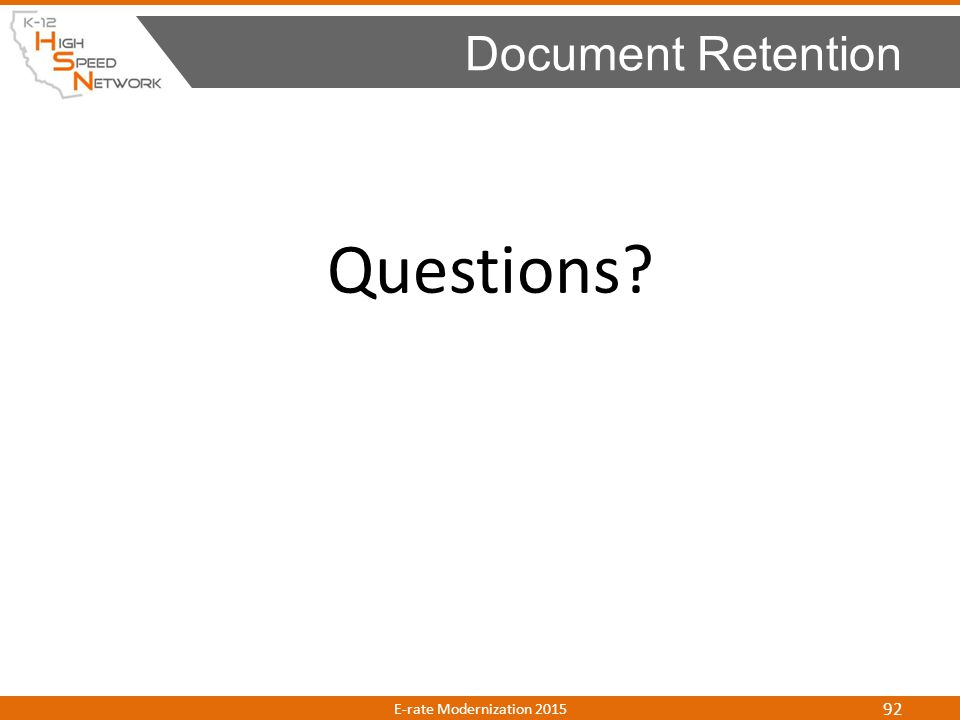 Document Retention Questions E-rate Modernization 2015