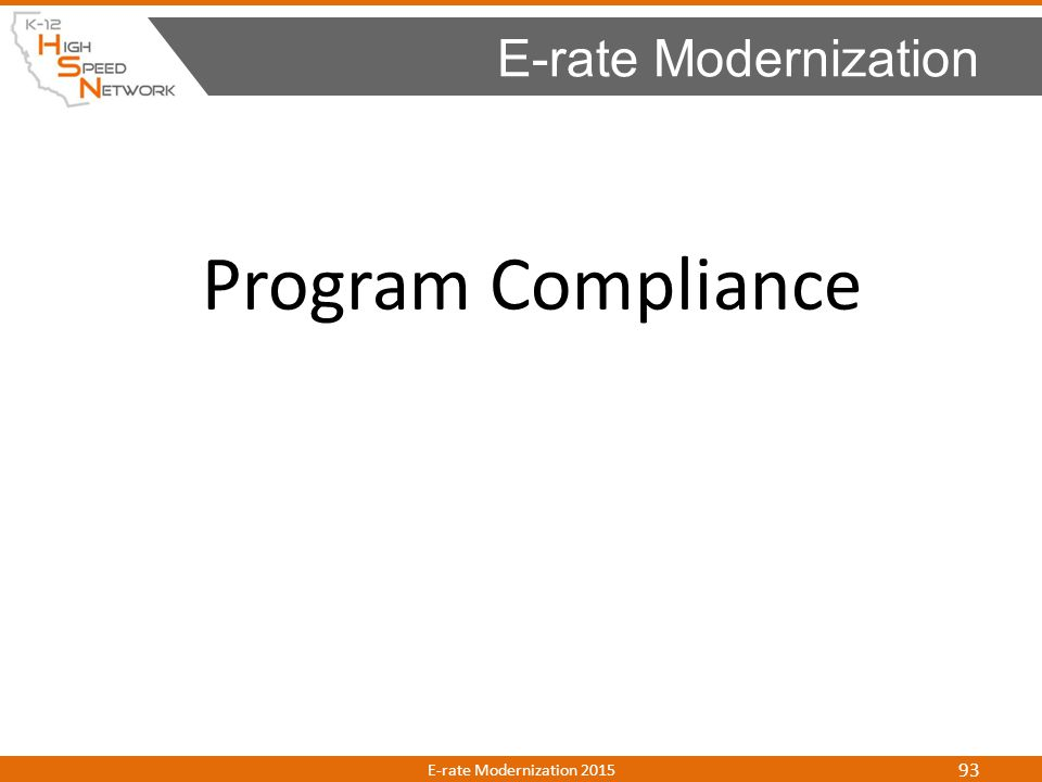E-rate Modernization Program Compliance E-rate Modernization 2015