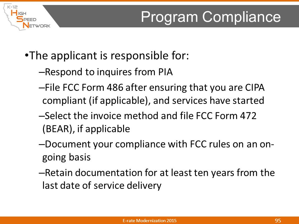 Program Compliance The applicant is responsible for: