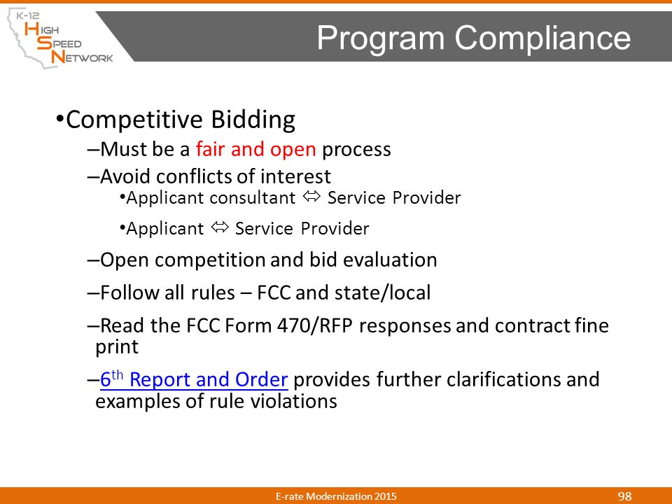 Program Compliance Competitive Bidding Must be a fair and open process