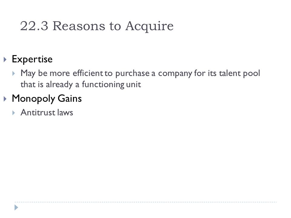 22.3 Reasons to Acquire Expertise Monopoly Gains
