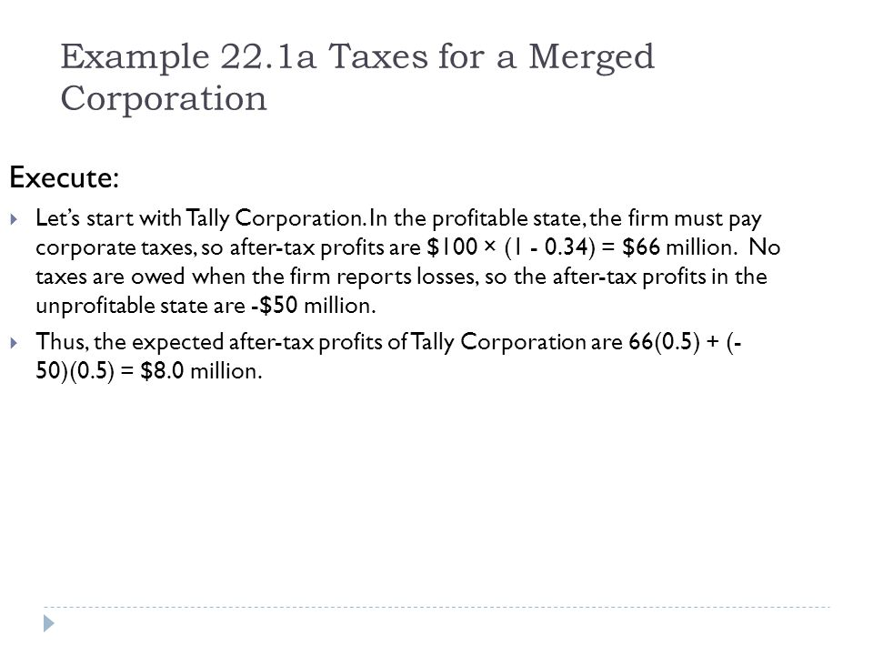 Example 22.1a Taxes for a Merged Corporation