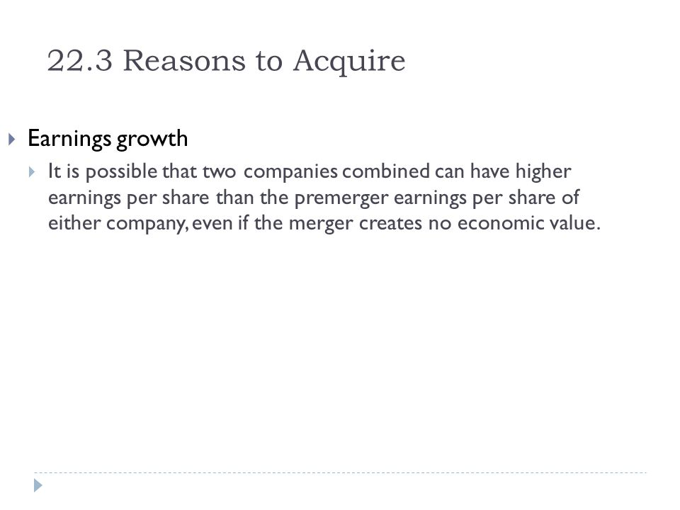 22.3 Reasons to Acquire Earnings growth