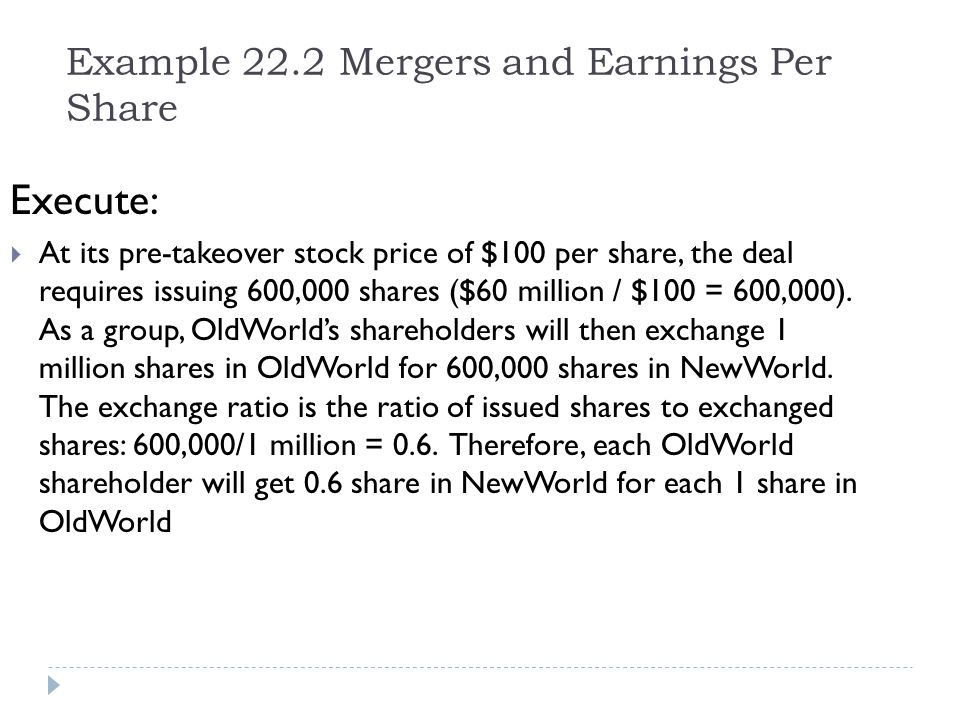 Example 22.2 Mergers and Earnings Per Share