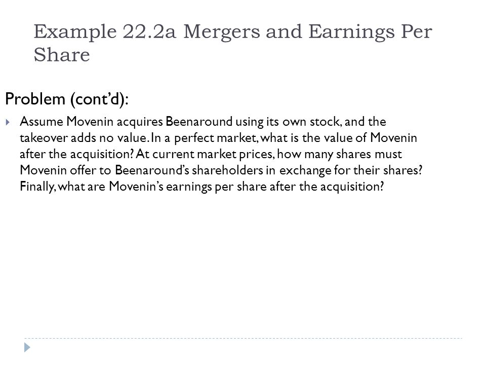 Example 22.2a Mergers and Earnings Per Share
