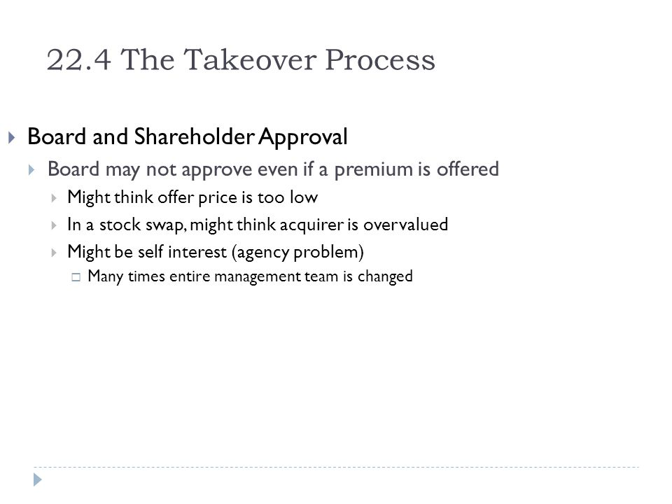 22.4 The Takeover Process Board and Shareholder Approval
