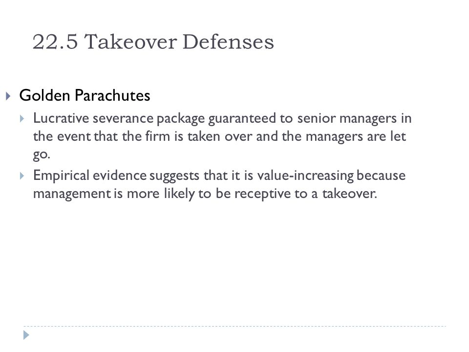 22.5 Takeover Defenses Golden Parachutes