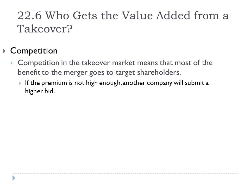 22.6 Who Gets the Value Added from a Takeover