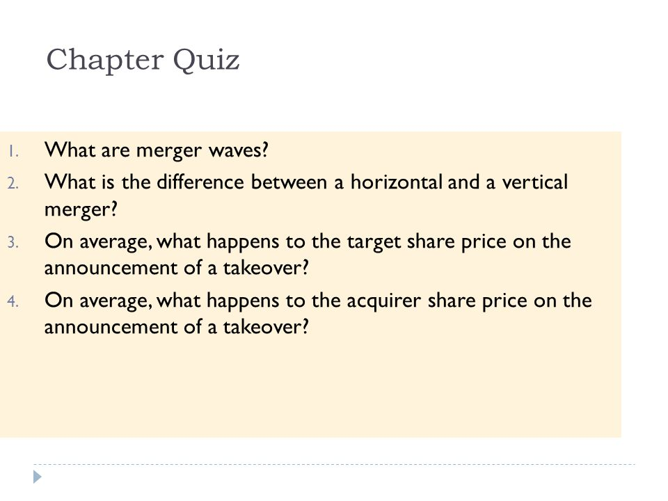 Chapter Quiz What are merger waves