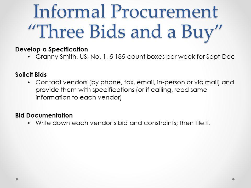 Informal Procurement Three Bids and a Buy
