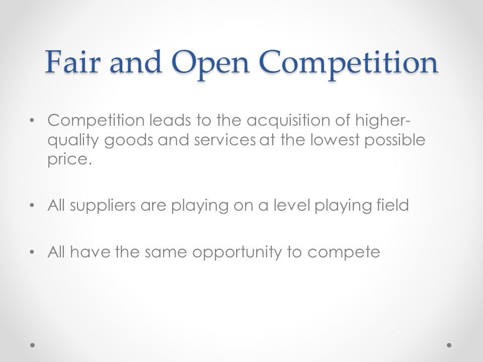 Fair and Open Competition