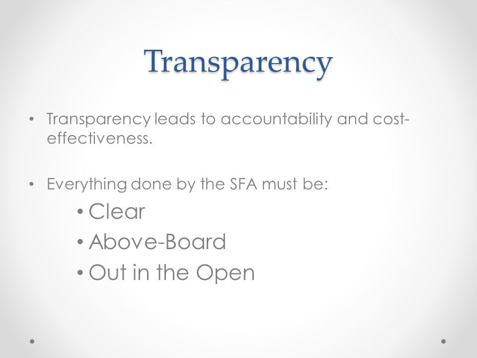 Transparency Clear Above-Board Out in the Open