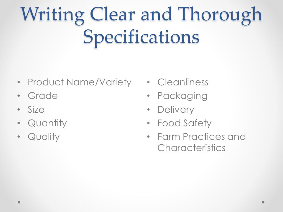 Writing Clear and Thorough Specifications